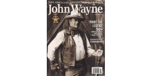 JOHN WAYNE  THE OFFICIAL COLLECTOR'S EDITION