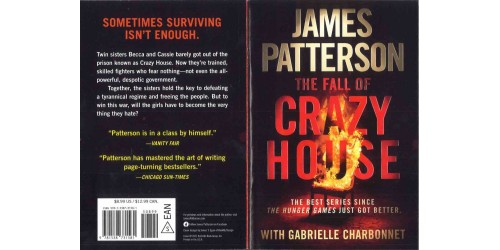 PATTERSON, JAMES - THE FALL OF CRAZY HOUSE